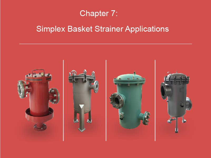 Simplex Basket Strainer Applications